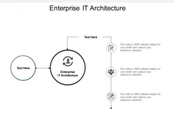 Enterprise It Architecture Ppt PowerPoint Presentation Infographics Slide Cpb