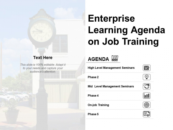 Enterprise Learning Agenda On Job Training Ppt PowerPoint Presentation Infographics Summary
