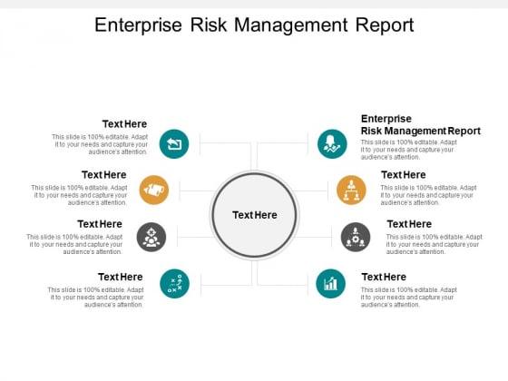 Enterprise Risk Management Report Ppt PowerPoint Presentation Icon Demonstration Cpb