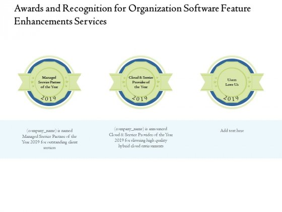 Enterprise Software Development Service Awards And Recognition For Organization Feature Enhancements Formats PDF