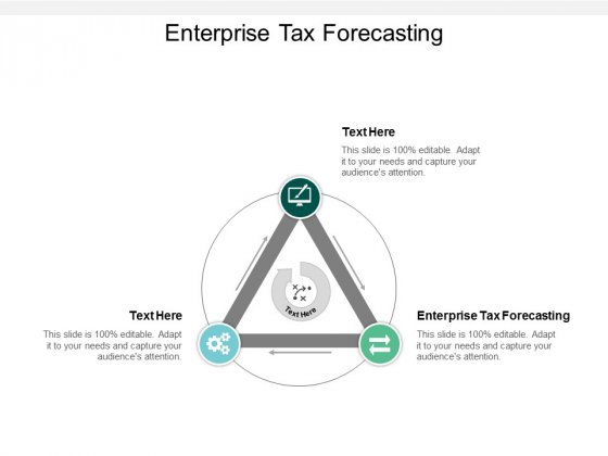 Enterprise Tax Forecasting Ppt PowerPoint Presentation Gallery Ideas Cpb