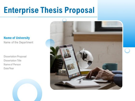 Enterprise_Thesis_Proposal_Ppt_PowerPoint_Presentation_Complete_Deck_With_Slides_Slide_1