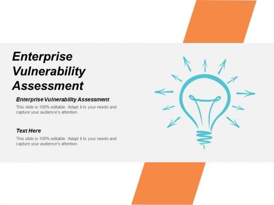 Enterprise Vulnerability Assessment Ppt PowerPoint Presentation Layouts Graphics Template Cpb