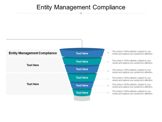 Entity Management Compliance Ppt PowerPoint Presentation Model Show Cpb Pdf
