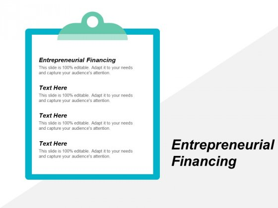 Entrepreneurial Financing Ppt PowerPoint Presentation Show Layouts Cpb