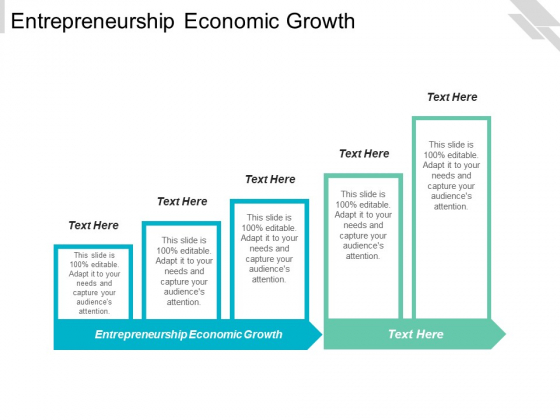 Entrepreneurship Economic Growth Ppt PowerPoint Presentation Infographics Shapes Cpb
