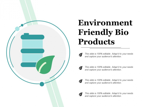 Environment Friendly Bio Products Ppt PowerPoint Presentation Gallery Visuals