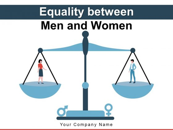 Equality Between Men And Women Scale Board Lecturer Teaching Ppt PowerPoint Presentation Complete Deck
