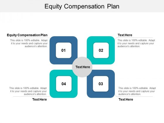 Equity Compensation Plan Ppt PowerPoint Presentation Infographics Templates Cpb Pdf