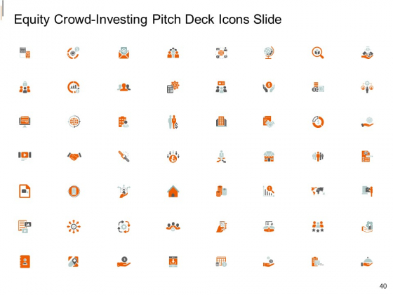 Equity_Crowd_Investing_Pitch_Deck_Ppt_PowerPoint_Presentation_Complete_Deck_With_Slides_Slide_40