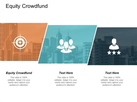 Equity Crowdfund Ppt PowerPoint Presentation Styles Portrait Cpb