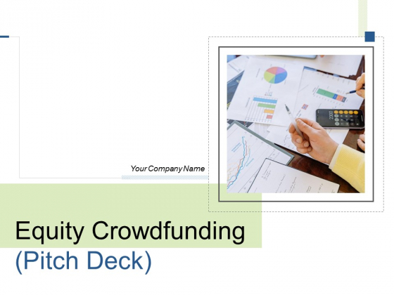 Equity_Crowdfunding_Pitch_Deck_Ppt_PowerPoint_Presentation_Complete_Deck_With_Slides_Slide_1