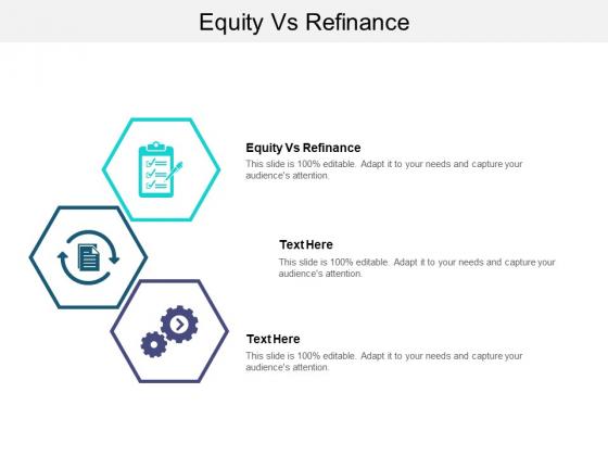 Equity Vs Refinance Ppt PowerPoint Presentation Professional Topics Cpb Pdf