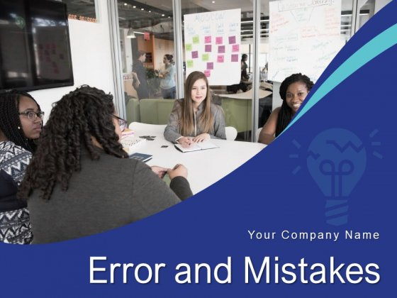 Error And Mistakes Leadership Strategy Environment Ppt PowerPoint Presentation Complete Deck