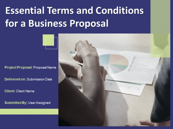 Essential Terms And Conditions For A Business Proposal Ppt PowerPoint Presentation Complete Deck With Slides