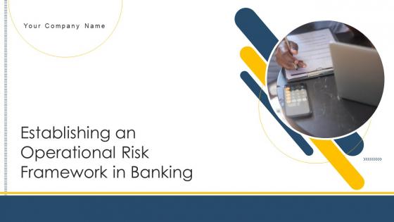 Establishing_An_Operational_Risk_Framework_In_Banking_Ppt_PowerPoint_Presentation_Complete_Deck_With_Slides_Slide_1