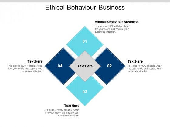 Ethical Behaviour Business Ppt PowerPoint Presentation Portfolio Infographics Cpb