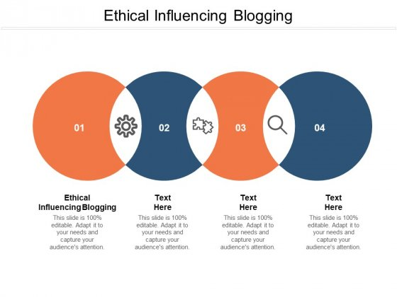 Ethical Influencing Blogging Ppt PowerPoint Presentation Slides Designs Cpb