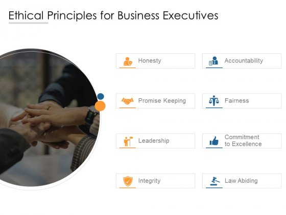 Ethical Principles For Business Executives Ppt PowerPoint Presentation Inspiration Shapes