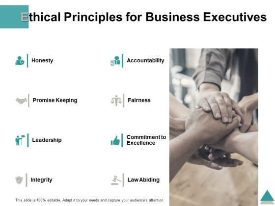 Ethical Principles For Business Executives Ppt PowerPoint Presentation Summary Display