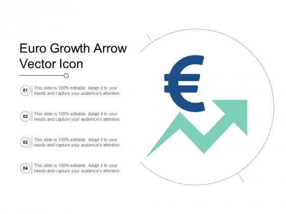 Euro Growth Arrow Vector Icon Ppt Powerpoint Presentation Infographics Templates