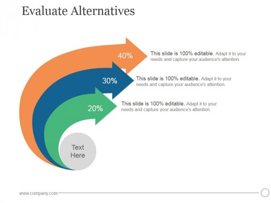 Evaluate Alternatives Ppt PowerPoint Presentation Pictures