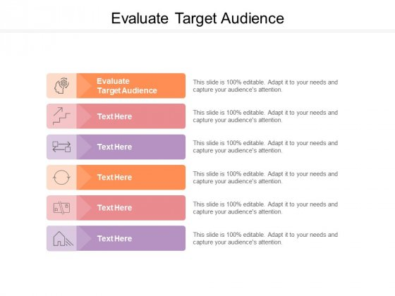 Evaluate Target Audience Ppt PowerPoint Presentation Layouts Background Designs Cpb