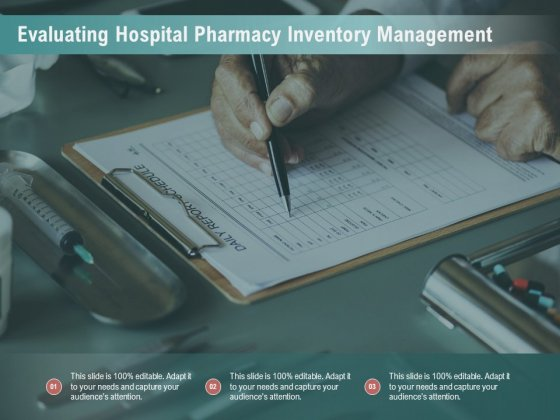 Evaluating Hospital Pharmacy Inventory Management Ppt PowerPoint Presentation Gallery Influencers