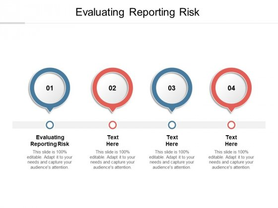 Evaluating Reporting Risk Ppt PowerPoint Presentation File Inspiration Cpb