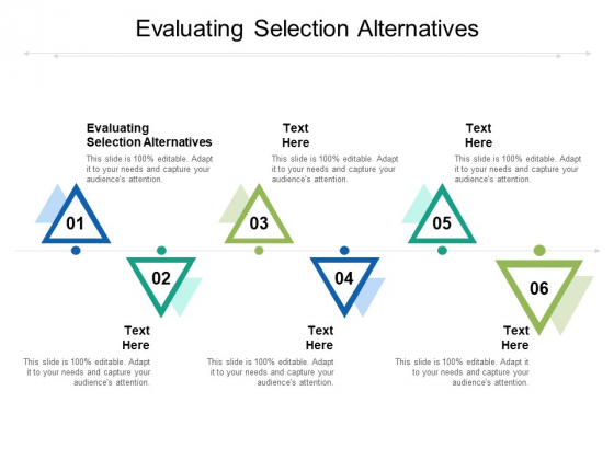 Evaluating Selection Alternatives Ppt PowerPoint Presentation Styles Show Cpb