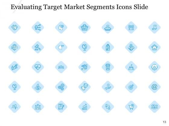 Evaluating_Target_Market_Segments_Ppt_PowerPoint_Presentation_Complete_Deck_With_Slides_Slide_13