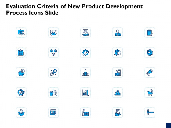 Evaluation Criteria Of New Product Development Process Icons Slide Ppt PowerPoint Presentation Infographics Outline PDF