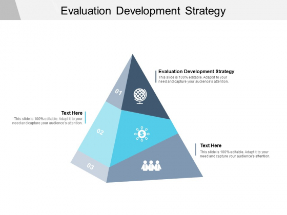 Evaluation Development Strategy Ppt PowerPoint Presentation Pictures Display Cpb