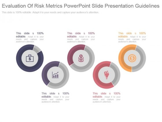 Evaluation Of Risk Metrics Powerpoint Slide Presentation Guidelines