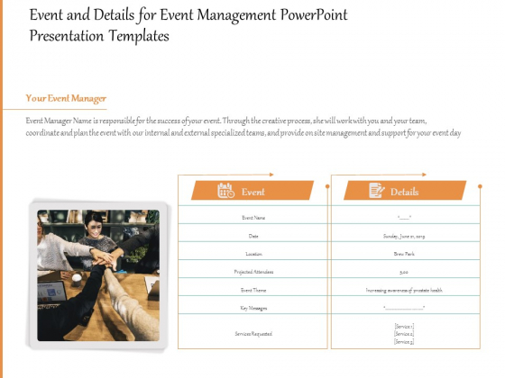Event And Details For Event Management PowerPoint Presentation Templates Ppt PowerPoint Presentation File Visuals PDF