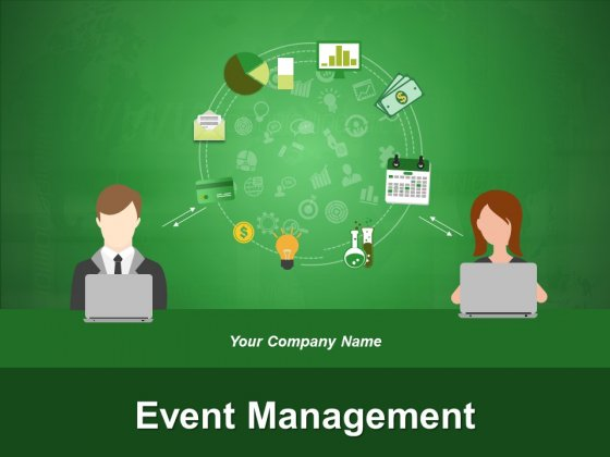 Event Management Ppt PowerPoint Presentation Complete Deck With Slides
