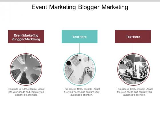 Event Marketing Blogger Marketing Ppt Powerpoint Presentation Model Slide Download Cpb