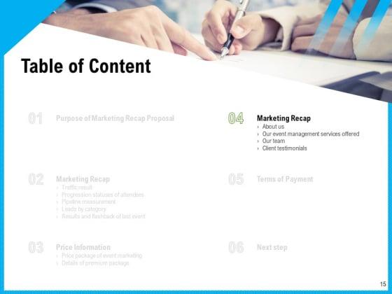 Event_Marketing_Recap_Proposal_Ppt_PowerPoint_Presentation_Complete_Deck_With_Slides_Slide_15
