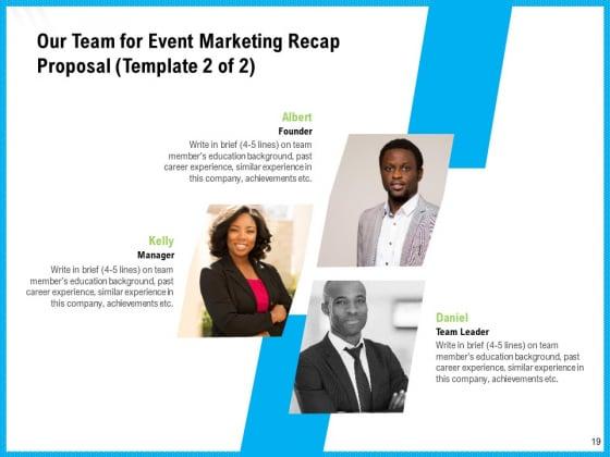 Event_Marketing_Recap_Proposal_Ppt_PowerPoint_Presentation_Complete_Deck_With_Slides_Slide_19
