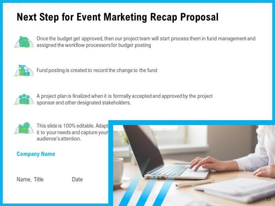 Event_Marketing_Recap_Proposal_Ppt_PowerPoint_Presentation_Complete_Deck_With_Slides_Slide_23