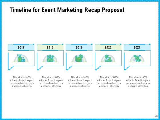 Event_Marketing_Recap_Proposal_Ppt_PowerPoint_Presentation_Complete_Deck_With_Slides_Slide_28