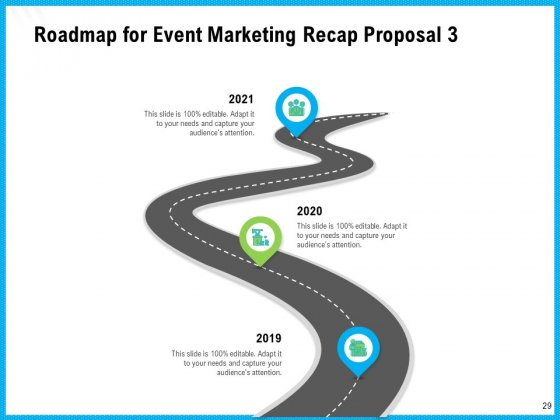 Event_Marketing_Recap_Proposal_Ppt_PowerPoint_Presentation_Complete_Deck_With_Slides_Slide_29
