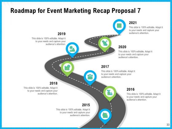 Event_Marketing_Recap_Proposal_Ppt_PowerPoint_Presentation_Complete_Deck_With_Slides_Slide_33