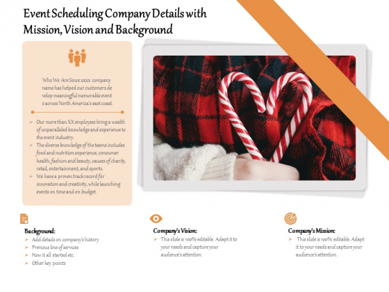 Event Scheduling Company Details With Mission Vision And Background Ppt PowerPoint Presentation File Professional PDF