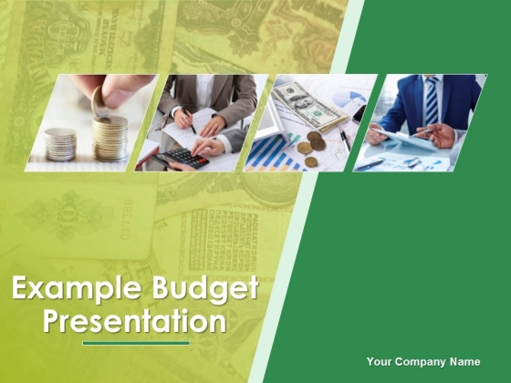 Example Budget Presentation Ppt PowerPoint Presentation Complete Deck With Slides