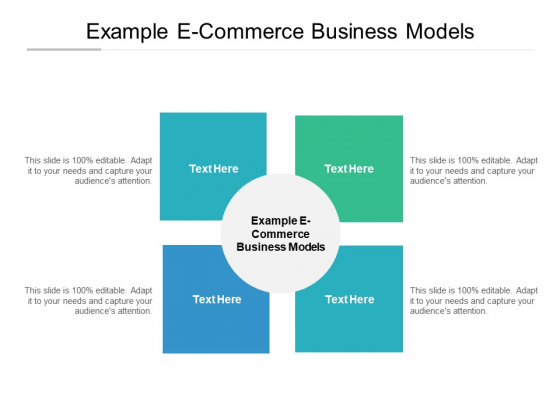 Example E Commerce Business Models Ppt PowerPoint Presentation Summary Images Cpb Pdf