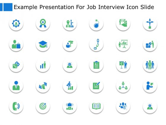 Example_Presentation_For_Job_Interview_Icon_Slide_Business_Ppt_PowerPoint_Presentation_File_Example_File_Slide_1