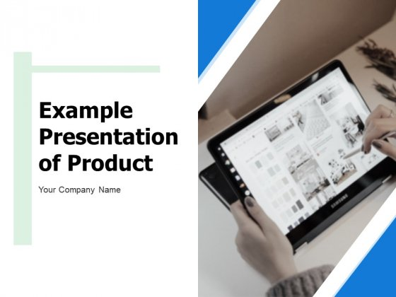 Example Presentation Of Product Ppt PowerPoint Presentation Complete Deck With Slides