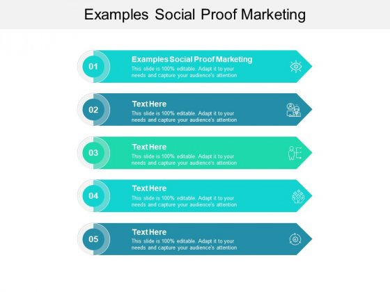 Examples Social Proof Marketing Ppt PowerPoint Presentation Outline Brochure Cpb