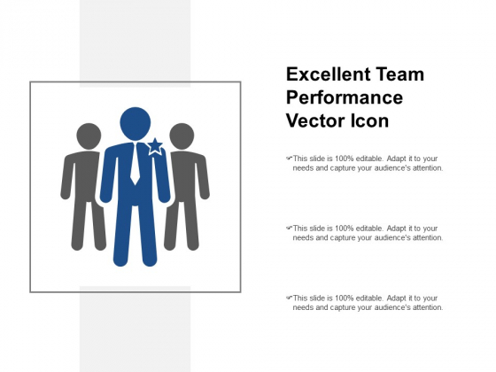 Excellent Team Performance Vector Icon Ppt PowerPoint Presentation Layouts Outfit